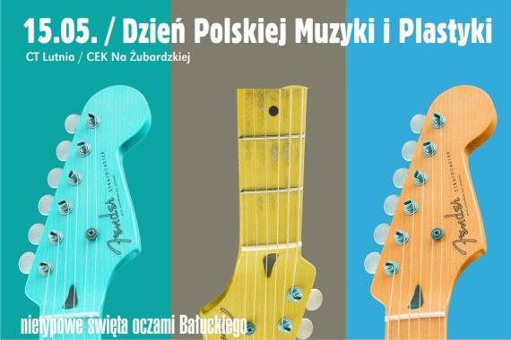 15.05.2021 Światowy Dzień Polskiej Muzyki i Plastyki