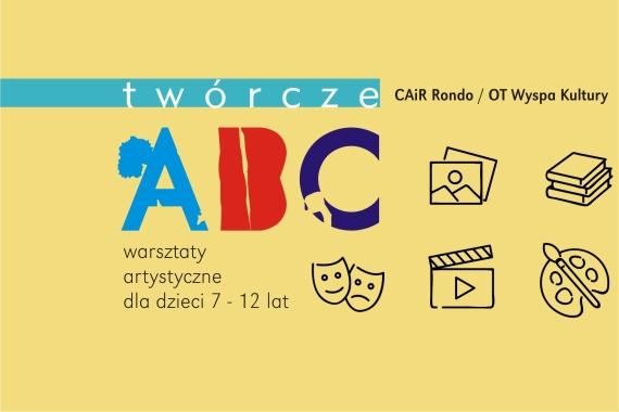 Twórcze ABC – warsztaty artystyczne dla dzieci